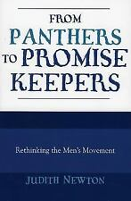 From Panthers to Promise Keepers: Rethinking the Men's Movement (The New Social