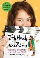 Judy Moody Goes to Hollywood Judy Moody Movie tie-in: Behind the Scenes with J