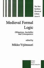Medieval Formal Logic : Obligations, Insolubles and Consequences 49 (2010,...