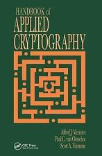 Handbook of Applied Cryptography (Crc Press Series on Discrete Mathematics and I