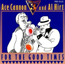 For the Good Times by Ace Cannon (CD, 1995, Project 3) BRAND NEW FACTORY SEALED
