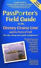 PassPorter's Field Guide to the Disney Cruise Line and Its Ports of Call: The T