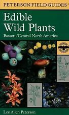 Peterson Field Guides: A Field Guide to Edible Wild Plants : Eastern and...
