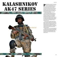 KALASHNIKOV AK47 SERIES    THE 7.62 x 39MM ASSAULT RIFLE IN DETAIL    FULL COLOR