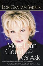 More Than I Could Ever Ask by Lori G. Bakker