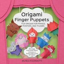 Origami Finger Puppets : Fun Origami for Pinkies, Pointers, and Thumbs by.
