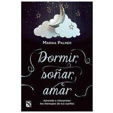 Dormir, sonar, amar (Spanish Edition)-ExLibrary
