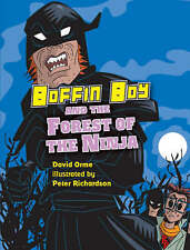 Boffin Boy and the Forest of the Ninja, Orme, David, New Book