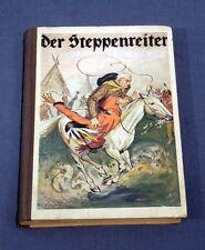 1927 German Childrens Book Der Steppenreiter Bienengraber Indian Cowboy Story