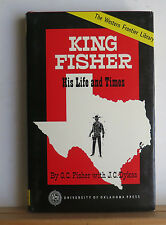 King Fisher: His Life and Times 1967 Dykes Old West Outlaw Gunslinger Texas TX