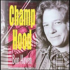 Bon Haven by Champ Hood