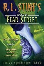 R. L. Stine&#39s Ghosts of Fear Street: Hide and Shriek and Who's Been...