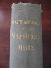 SOUTH AUSTRALIA MAGISTRATES GUIDE 1906 VINTAGE ANTIQUE BY JOHN BEALE SHERIDAN