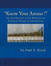 An Introduction to the Ballistics and Technical Design of Ammunition :...