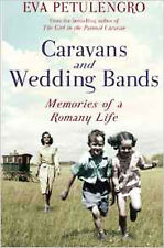 Caravans and Wedding Bands: A Romany Life in the 1960s, New, Petulengro, Eva Boo
