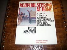 REUPHOLSTERING AT HOME 339 HOW TO PHOTOS 1979 WITH 162 PAGES