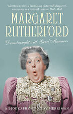 Margaret Rutherford: Dreadnought With Good Manners by Andy Merriman...