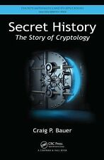 Secret History : The Story of Cryptology 76 by Craig P. Bauer (2013, Hardcover)