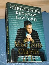 Moments of Clarity by Christopher Kennedy Lawford HC/DJ SIGNED 9780061456213