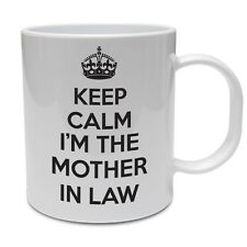 KEEP CALM I'M THE MOTHER IN LAW - Family / Mum / Funny / Gift Themed Ceramic Mug
