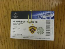 20/08/2014 Ticket: NK Maribor v Celtic [Champions League] . Thanks for viewing t