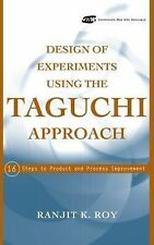 Design of Experiments Using The Taguchi Approach: 16 Steps to Product and Proces