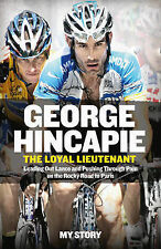 The Loyal Lieutenant: Leading out Lance and Pushing Through the Pain on the...