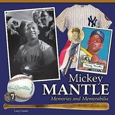 Mickey Mantle - Memories and Memorabilia by T. S. O'Connell and Larry Canale NEW