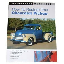 1928-1972 How To Restore Your Chevrolet Pickup Truck How to Guide Book Chevy GMC