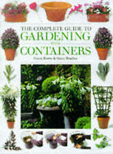 The Complete Guide to Gardening with Containers, Susan Berry, Steve Bradley