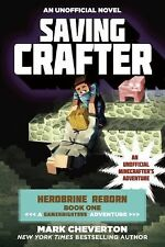 Saving Crafter : Herobrine Reborn Book One: a Gameknight999 Adventure: an...