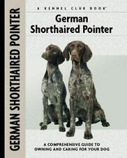 German Shorthaired Pointer (Comprehensive Owner's Guide)