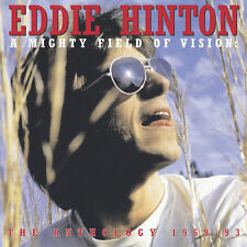 The Anthology 1969-1993: A Mighty Field of Vision by Eddie Hinton (CD,...