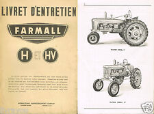 ▬► Manuel ORIGINAL Instruction Entretien Tracteur  FARMALL H et HV