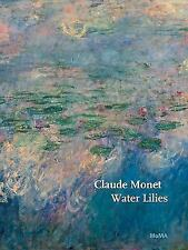 Claude Monet: Water Lilies (MOMA Artist Series)-ExLibrary