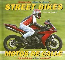 Street Bikes Motos de calle (Motorcycles: Made for Speed  Motocicletas a Toda Ve
