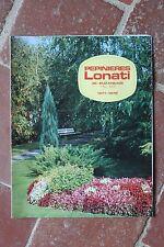 Ancien catalogue jardinage culture fleurs plants - Pépinières LONATI - 1971 1972