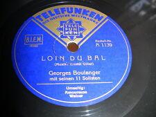 6/4L Georges Boulanger mit .s. 11 Solisten - Loin Du Bal  - Amoureuse