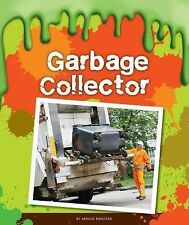 Gross Jobs Ser.: Garbage Collector by Arnold Ringstad (2015, Reinforced)