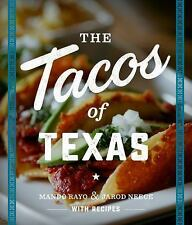 The Tacos of Texas by Mando Rayo and Jarod Neece (2016, Paperback)