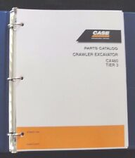 GENUINE CASE 460 CX460 TIER 3 CRAWLER EXCAVATOR TRACTOR PARTS MANUAL CATALOG