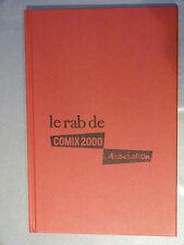 LIVRE  BD LE RAB DE COMIX2000 L'ASSOCATION