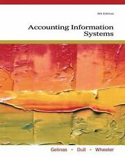 Accounting Information Systems by Gelinas, Ulric J., Dull, Richard B., Wheeler,