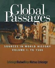 Global Passages: Sources in World History, Volume I-ExLibrary