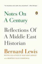 Notes on a Century : Reflections of a Middle East Historian by Bernard Lewis...