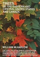 Trees of the Eastern and Central United States and Canada William M. Harlow Pap