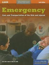 Emergency Care And Transportation Of The Sick And Injured by Pollak