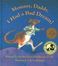 Mommy, Daddy, I Had a Bad Dream!, Martha Heineman Pieper, New Books