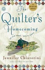 The Quilter's Homecoming (Elm Creek Quilts Series, Book 10) Chiaverini, Jennife