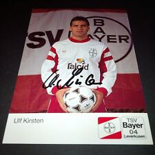 ULF KIRSTEN BAYER 04 LEVERKUSEN signiert 10 x 15 Autogrammkarte !